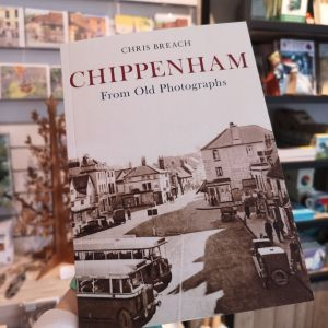 Chippenham From Old Photographs (Paperback)