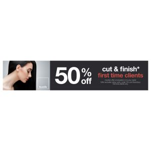 50% off cut and finish for first time clients  (Full price from £41)