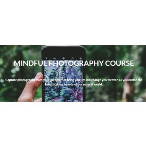 MINDFUL PHOTOGRAPHY COURSE