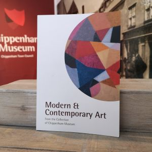 Modern & Contemporary Art from the Collection of Chippenham Museum (Paperback)