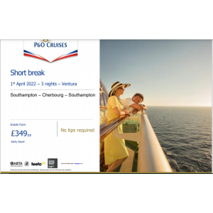 P&O CRUISES ~ SHORT BREAK