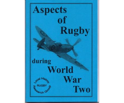 Aspects of Rugby - World War 2