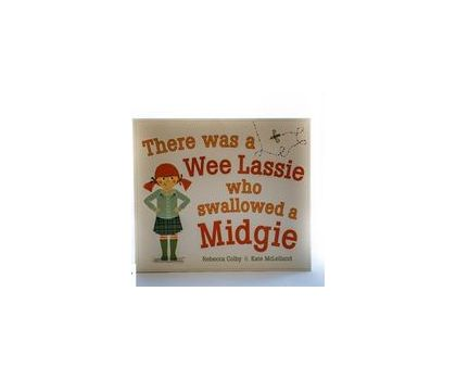 Children's Books -There Was A Wee Lassie Who Swallowed A Midgie - Rebecca Colby & Kate McClelland (C&C Only)