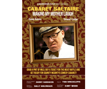 Cabaret Saltaire: Making my Mother Laugh