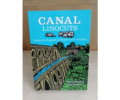 Canal Linocuts: Along the English and Welsh Canal System