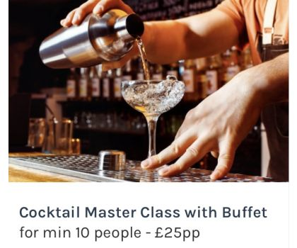 Cocktail Master Class with Buffet  for min 10 people - £25pp