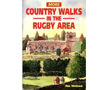 More Country Walks in the Rugby Area - Jim Watson