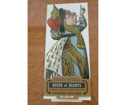 Queen of Hearts Quotable Notable Card
