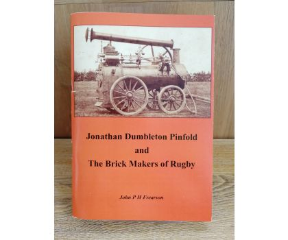 Jonathan Dumbleton Pinfold and The Brick Makers of Rugby (John P H Frearson)